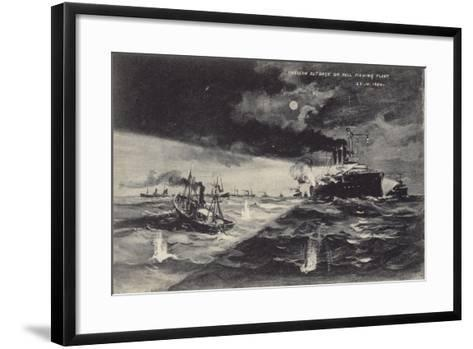 Russian Outrage on the Hull Fishing Fleet, 22 October 1904--Framed Art Print