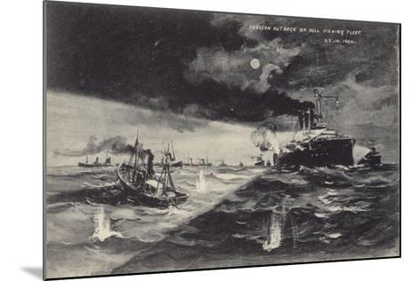 Russian Outrage on the Hull Fishing Fleet, 22 October 1904--Mounted Giclee Print
