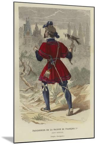 Falconer of the Household of Francis I of France, 16th Century--Mounted Giclee Print
