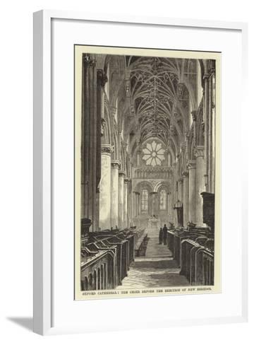 Oxford Cathedral, the Choir before the Erection of New Reredos--Framed Art Print