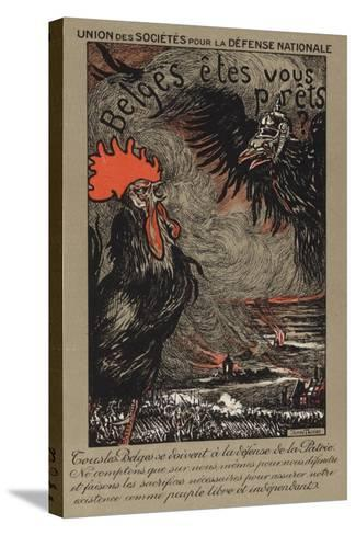 Belgian Cockerel Being Threatened by the German Eagle--Stretched Canvas Print