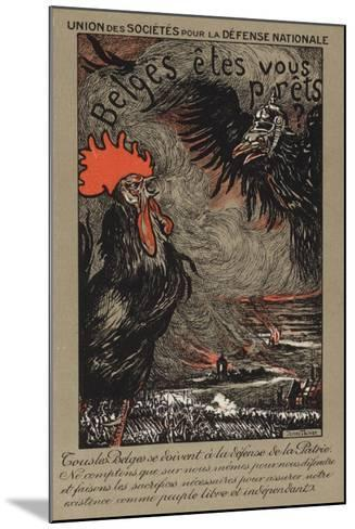 Belgian Cockerel Being Threatened by the German Eagle--Mounted Giclee Print
