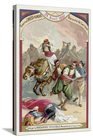 Rout of the Greeks at Larissa, Greco-Turkish War, 24 April 1897--Stretched Canvas Print