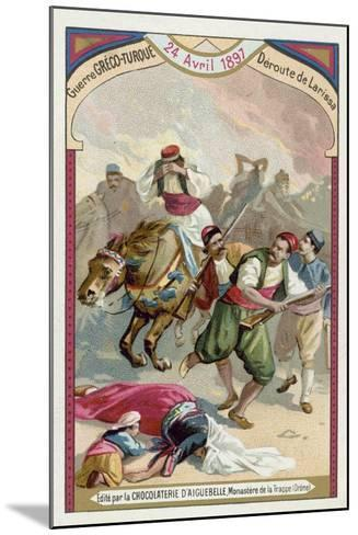 Rout of the Greeks at Larissa, Greco-Turkish War, 24 April 1897--Mounted Giclee Print