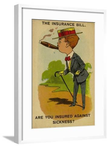 The Insurance Bill. are You Insured Against Sickness?--Framed Art Print