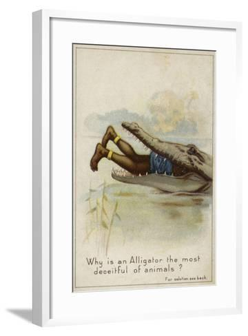 Why Is an Alligator the Most Deceitful of Animals?--Framed Art Print