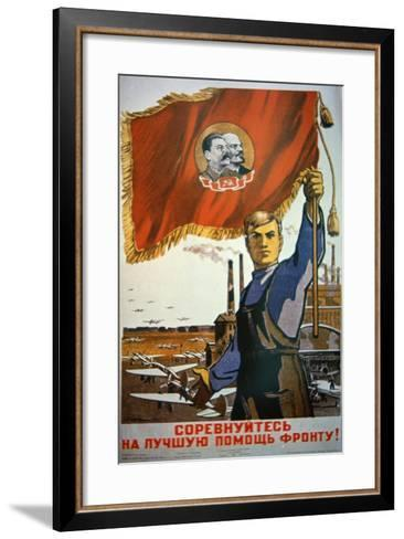 Follow This Worker's Example, Produce More for the Front!', 1942--Framed Art Print