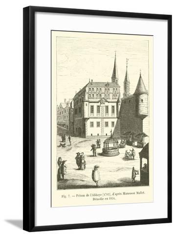 Prison De L'Abbaye, 1702, D'Apres Manesson Mallet, Demolie En 1854--Framed Art Print