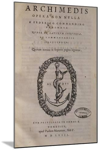 Title Page of Archimede, Translated by Federico Commandino--Mounted Giclee Print