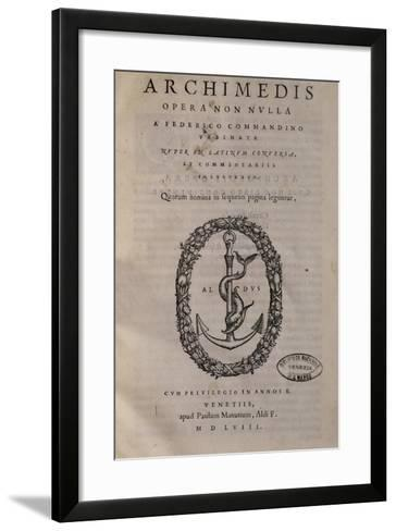 Title Page of Archimede, Translated by Federico Commandino--Framed Art Print