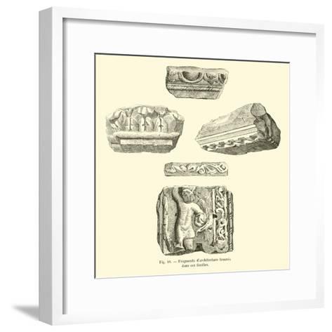 Fragments D'Architecture Trouves Dans Ces Fouilles--Framed Art Print