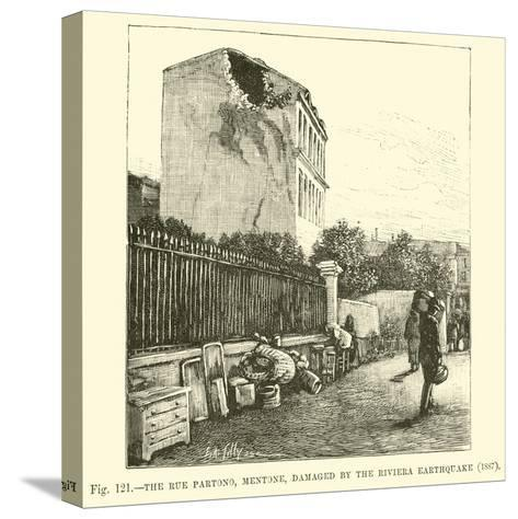 The Rue Partono, Mentone, Damaged by the Riviera Earthquake, 1887--Stretched Canvas Print