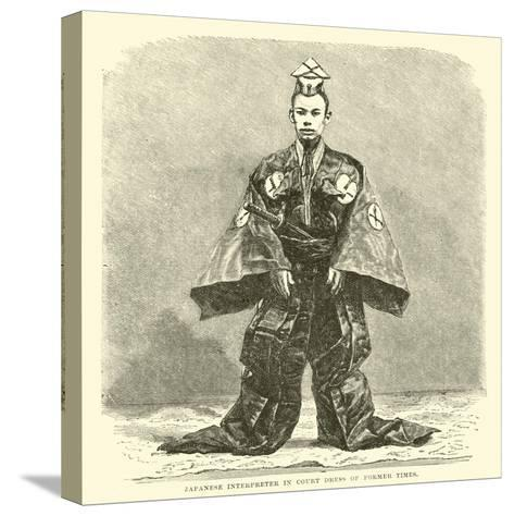 Japanese Interpreter in Court Dress of Former Times--Stretched Canvas Print