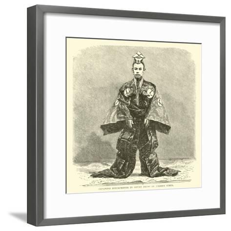 Japanese Interpreter in Court Dress of Former Times--Framed Art Print