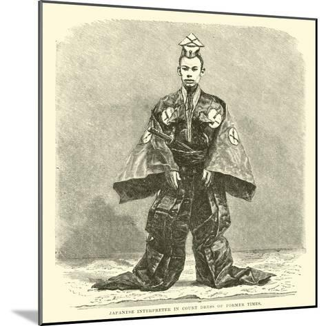 Japanese Interpreter in Court Dress of Former Times--Mounted Giclee Print