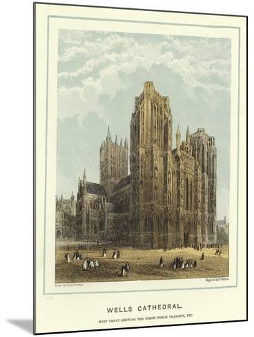Wells Cathedral, West Front Showing the North Porch Transept, Etc-Hablot Knight Browne-Mounted Giclee Print
