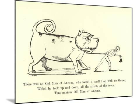 There Was an Old Man of Ancona, Who Found a Small Dog with No Owner-Edward Lear-Mounted Giclee Print