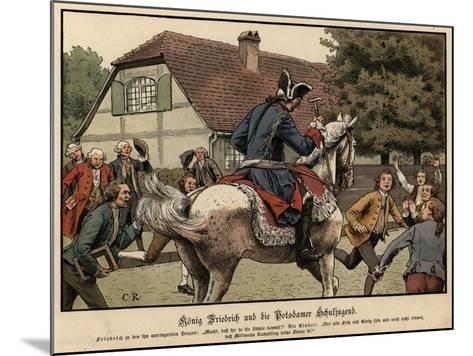 King Frederick the Great and the Schoolchildren of Potsdam-Carl Rochling-Mounted Giclee Print