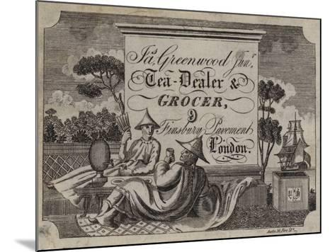 Tea Dealer and Grocer, James Greenwood, Trade Card--Mounted Giclee Print