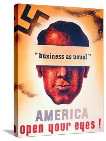 'America Open Your Eyes!', World War Two Poster, 1941--Stretched Canvas Print
