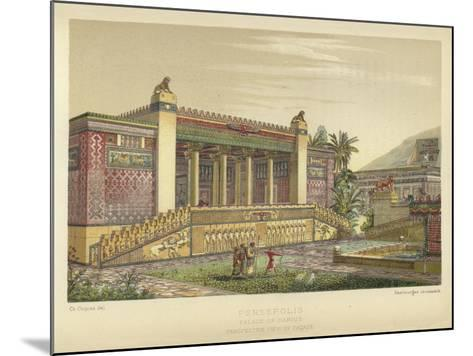 Persepolis, Palace of Darius, Perspective View of Facade--Mounted Giclee Print