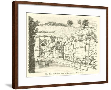 The Pool of Siloam, Near to Jerusalem, John, IX, 7--Framed Art Print