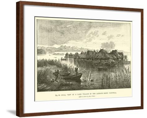 Ideal View of a Lake Village in the Laibach Basin, Carniola--Framed Art Print