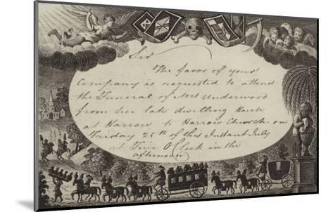 Invitation Requesting Attendance at the Funeral of Mrs Underwood--Mounted Giclee Print