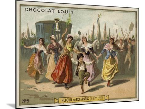 Return of King Louis XVI to Paris, French Revolution, 6 October 1789--Mounted Giclee Print