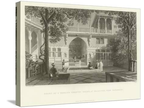 Court of a Turkish Country House, Salahyeh, Near Damascus, 1837--Stretched Canvas Print