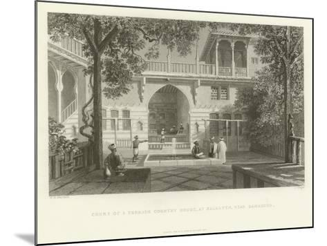 Court of a Turkish Country House, Salahyeh, Near Damascus, 1837--Mounted Giclee Print