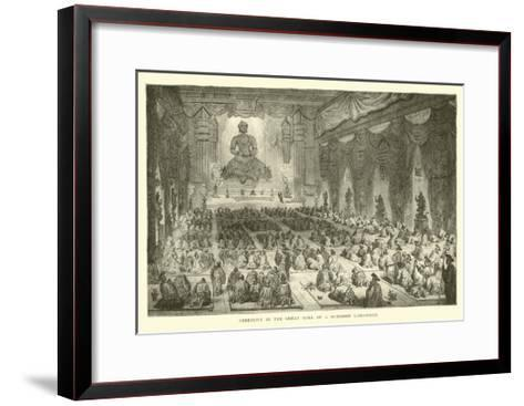 Ceremony in the Great Hall of a Buddhist Lamassery--Framed Art Print