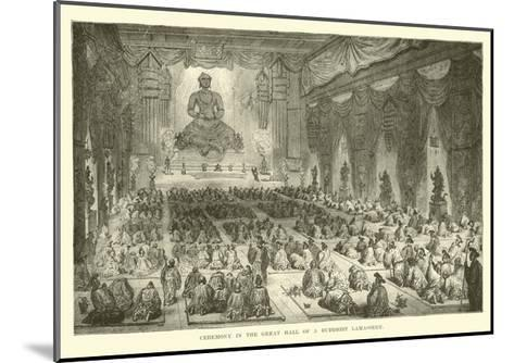 Ceremony in the Great Hall of a Buddhist Lamassery--Mounted Giclee Print