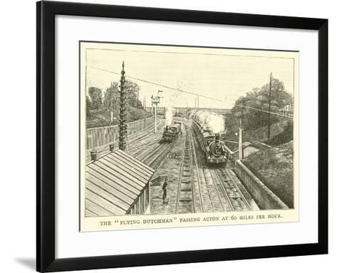 """The """"Flying Dutchman"""" Passing Acton at 60 Miles Per Hour--Framed Art Print"""