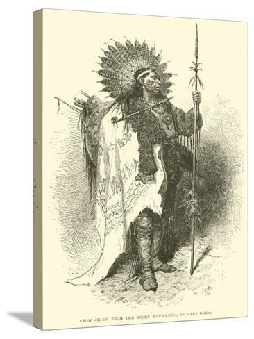 Crow Chief, from the Rocky Mountains, in Gala Dress--Stretched Canvas Print