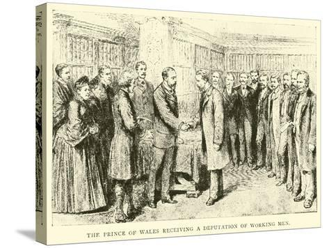 The Prince of Wales Receiving a Deputation of Working Men--Stretched Canvas Print