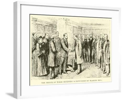 The Prince of Wales Receiving a Deputation of Working Men--Framed Art Print