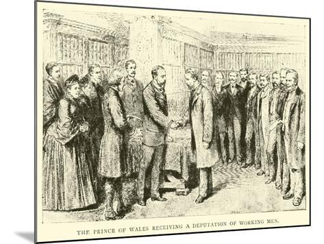 The Prince of Wales Receiving a Deputation of Working Men--Mounted Giclee Print