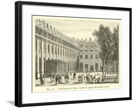 Pavillon De La Paix, Contre La Galerie Beaujolais, 1815--Framed Art Print