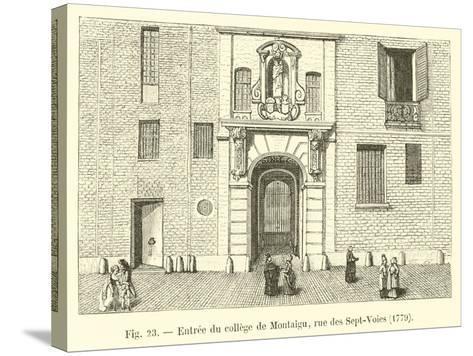 Entree Du College De Montaigu, Rue Des Sept-Voies, 1779--Stretched Canvas Print