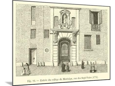 Entree Du College De Montaigu, Rue Des Sept-Voies, 1779--Mounted Giclee Print