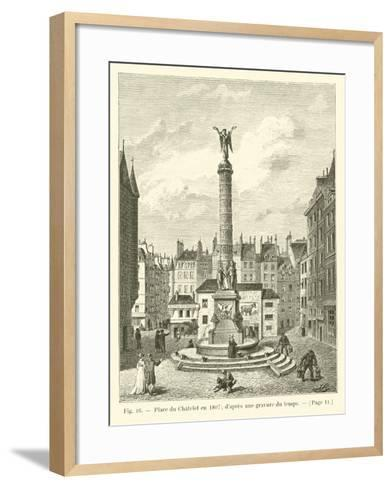 Place Du Chatelet En 1807; D'Apres Une Gravure Du Temps--Framed Art Print