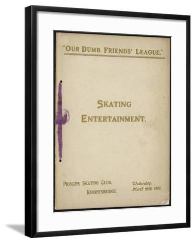 Cover of 'Our Dumb Friends' League' Programme of Skating Entertainment--Framed Art Print