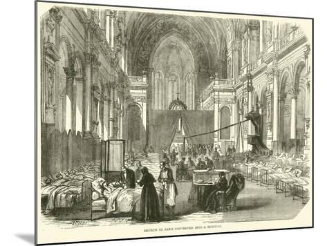 Church in Paris Converted into a Hospital, November 1870--Mounted Giclee Print