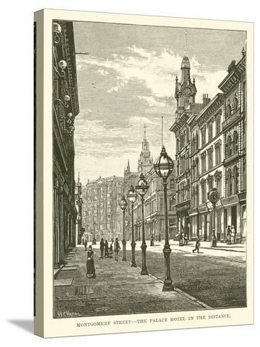 Montgomery Street, the Palace Hotel in the Distance--Stretched Canvas Print