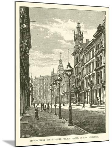 Montgomery Street, the Palace Hotel in the Distance--Mounted Giclee Print