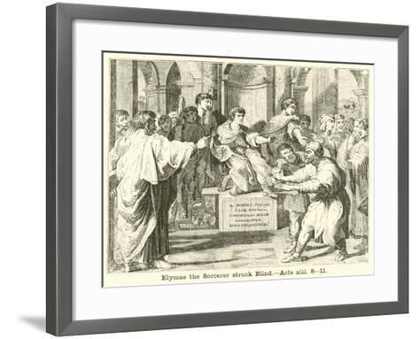 Elymas the Sorcerer Struck Blind, Acts, XIII, 8, 11--Framed Art Print