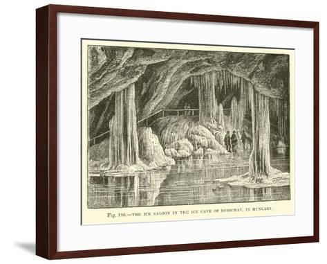 The Ice Saloon in the Ice Cave of Dobschau in Hungary--Framed Art Print