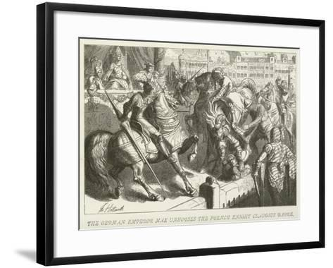 The German Emperor Max Unhorses the French Knight Claudius Barre--Framed Art Print