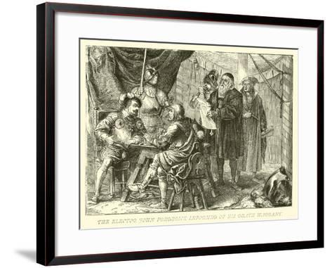 The Elector John Frederick Informed of His Death Warrant--Framed Art Print